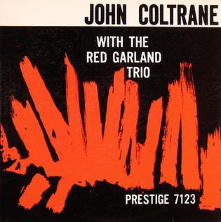 John Coltrane With The Red Garland Trio Wikipedia