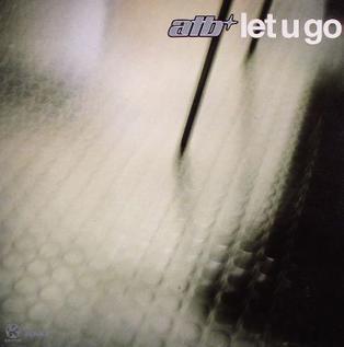 Let U Go (ATB song) 2001 single by ATB