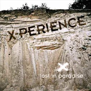 <i>Lost in Paradise</i> (X-Perience album) 2006 studio album by X-Perience