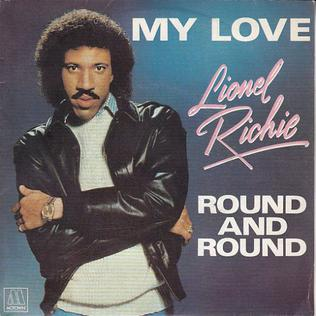 My Love (Lionel Richie song) song by Lionel Richie