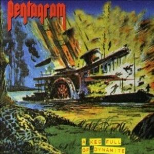 <i>A Keg Full of Dynamite</i> live album by Pentagram