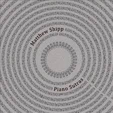 <i>Piano Sutras</i> album by Matthew Shipp