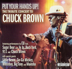 <i>Put Your Hands Up!</i> 2002 live album by Chuck Brown