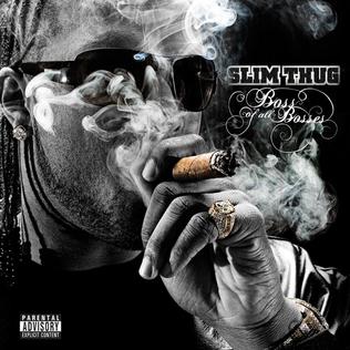 <i>Boss of All Bosses</i> 2009 studio album by Slim Thug