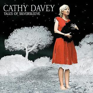 <i>Tales of Silversleeve</i> 2007 studio album by Cathy Davey