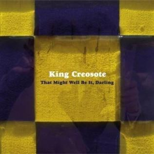 <i>That Might Well Be It, Darling</i> 2013 studio album by King Creosote