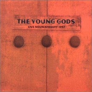 <i>Live Noumatrouff, 1997</i> 2001 live album by The Young Gods
