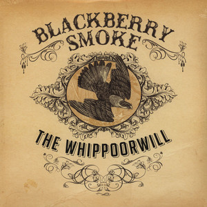 <i>The Whippoorwill</i> 2012 studio album by Blackberry Smoke