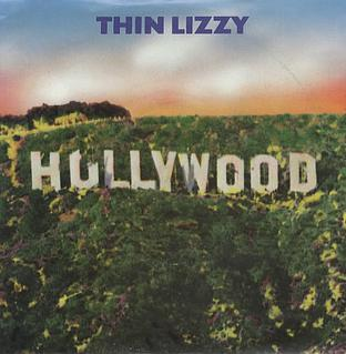 Hollywood (Down on Your Luck) 1982 song performed by Thin Lizzy