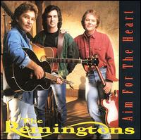 <i>Aim for the Heart</i> 1993 studio album by The Remingtons