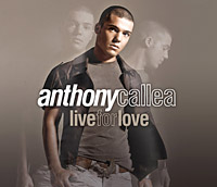 Anthony Callea Live for Love.jpg