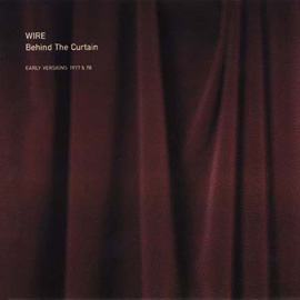 <i>Behind the Curtain</i> (album) 1995 compilation album by Wire