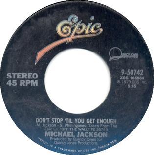 Dont Stop Til You Get Enough 1979 single by Michael Jackson