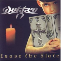 DOKKEN - Erase the Slate