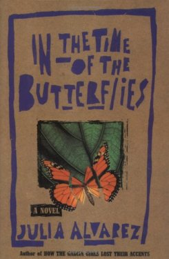 yearning for change in the time of butterflies by julia alvarez Julia alvarez was born on march 27, 1950, in new york city the theme of being caught between two cultures can be found throughout alvarez's work she explored this in her first novel, how the.