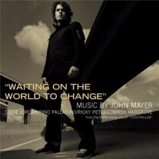 Waiting on the World to Change 2006 single by John Mayer