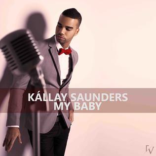 My Baby (Kállay Saunders song) 2012 single by András Kállay-Saunders