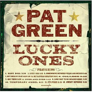 <i>Lucky Ones</i> (Pat Green album) 2004 studio album by Pat Green