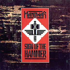 <i>Sign of the Hammer</i> 1984 studio album by Manowar