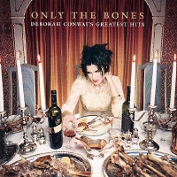 <i>Only the Bones</i> 2002 greatest hits album by Deborah Conway