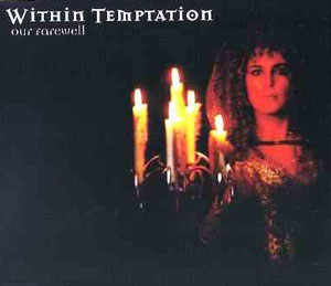 Our Farewell 2001 single by Within Temptation