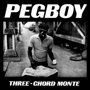<i>Three-Chord Monte</i> extended play by Pegboy