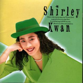 Shirley Kwan - Say Goodbye