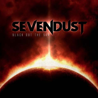 <i>Black Out the Sun</i> (album) 2013 studio album by Sevendust