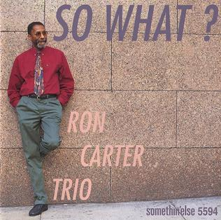 So What? (Ron Carter album) - Wikipedia