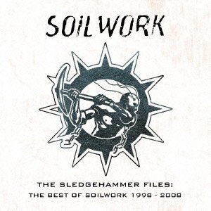 The sledgehammer files the best of soilwork 1998 2008 for Best of the best wiki