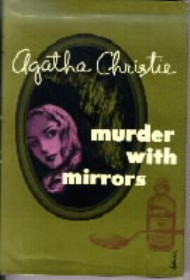 <i>They Do It with Mirrors</i> 1952 Miss Marple novel by Agatha Christie