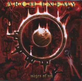 <i>Wages of Sin</i> 2001 studio album by Arch Enemy