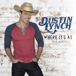 Where Its At (Dustin Lynch song) 2014 song performed by Dustin Lynch