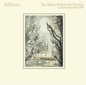 [Jazz] Playlist - Page 11 You_Must_Believe_in_Spring_-_Bill_Evans