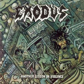 <i>Another Lesson in Violence</i> 1997 live album by Exodus