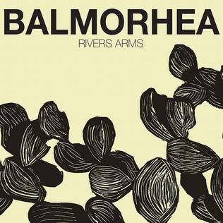 https://upload.wikimedia.org/wikipedia/en/5/5b/Balmorhea_-_2008_-_Rivers_Arms.jpg