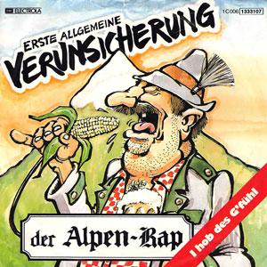 Der Alpen-Rap Song by Erste Allgemeine Verunsicherung
