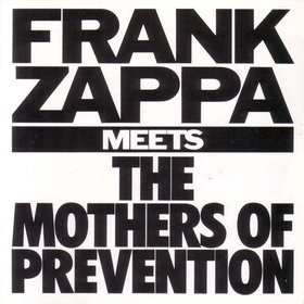 <i>Frank Zappa Meets the Mothers of Prevention</i> album