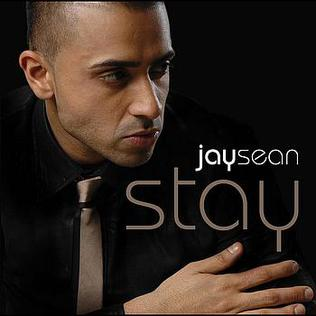 """Stay"" is the third single from Jay Sean's second album My Own Way."