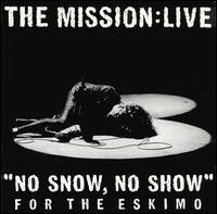 """""""No Snow, No Show"""" for the Eskimo """"No Snow, No Show"""" for the Eskimo"""