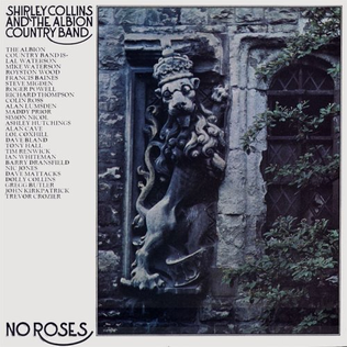 <i>No Roses</i> 1971 studio album by Shirley Collins and The Albion Country Band