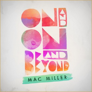Resultado de imagen para Mac Miller - On And On And Beyond EP