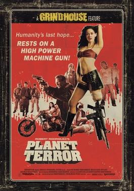 Planet Terror (2007) movie poster