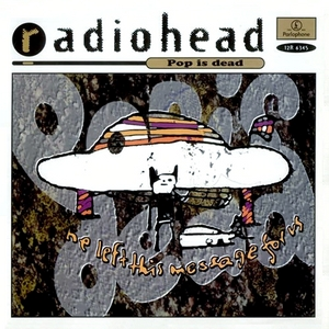 Pop Is Dead 1993 single by Radiohead