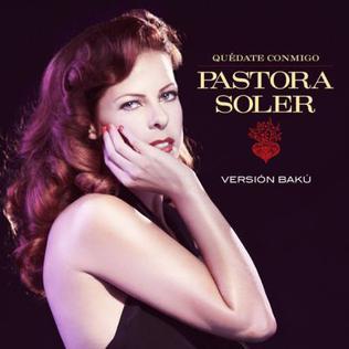 Quédate conmigo Pastora Soler song