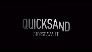 Quicksand Serie