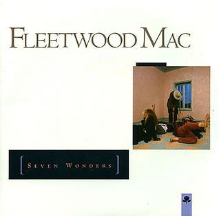 Seven Wonders (song) 1987 single by Fleetwood Mac