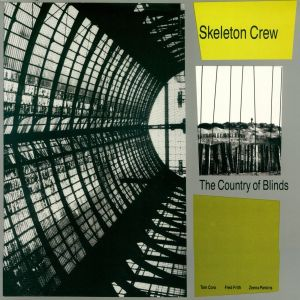 <i>The Country of Blinds</i> 1986 studio album by Skeleton Crew