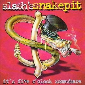 <i>Its Five OClock Somewhere</i> (album) 1995 studio album by Slashs Snakepit