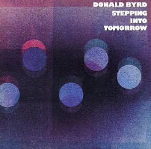 <i>Stepping into Tomorrow</i> 1975 studio album by Donald Byrd